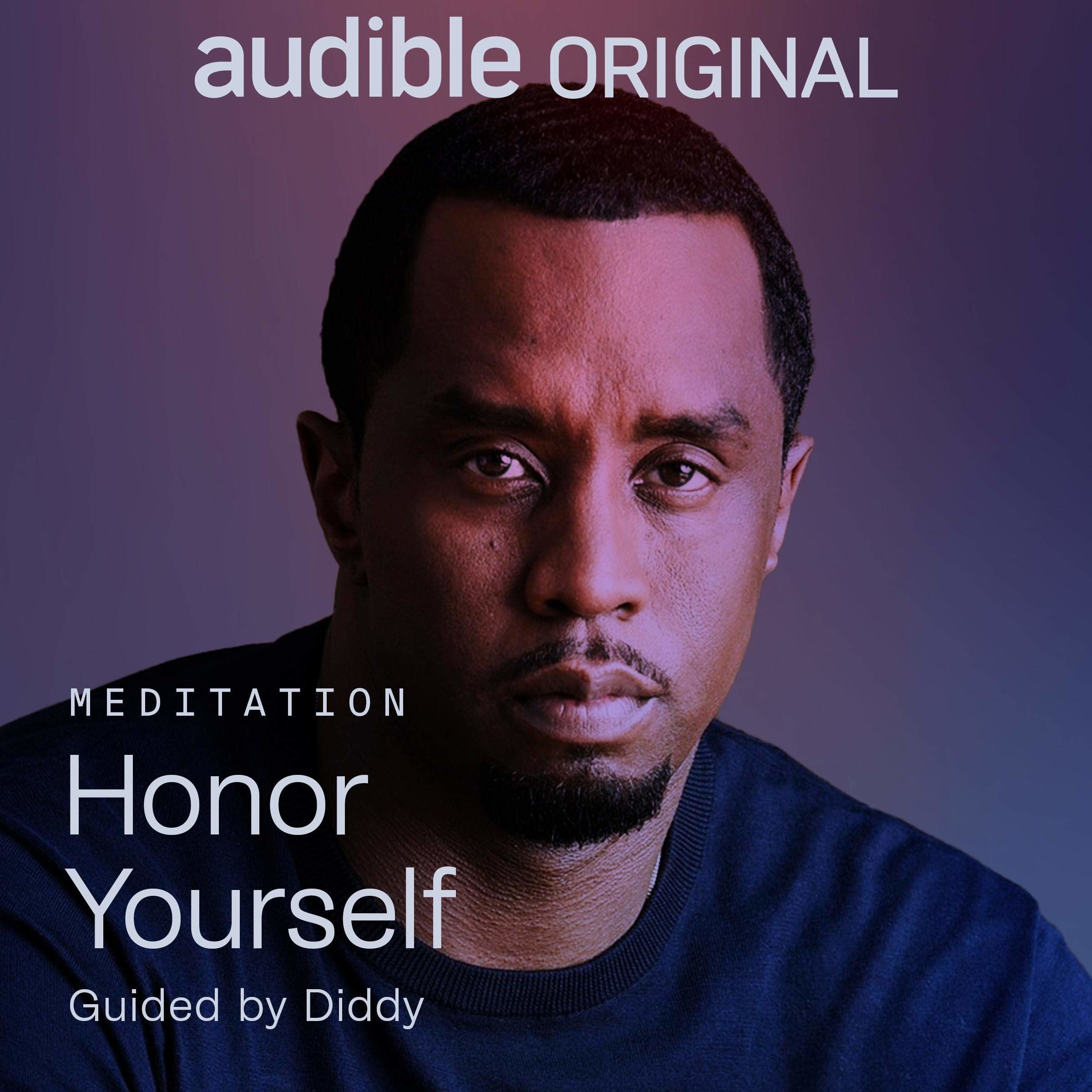 Honor Yourself By: Diddy