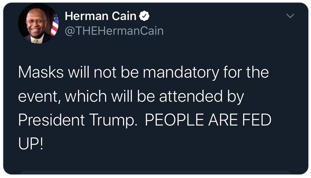 Herman Cain, Twitter, Masks will not be mandatory